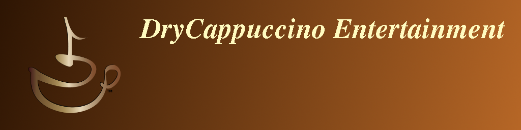 DryCappuccino Entertainment